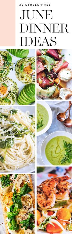30 Stress-Free Recipes to Make Each Night in June #purewow #food #easy #summer #dinner #recipe