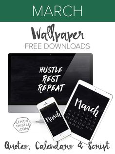 Hustle Rest Repeat: Free digital wallpapers in calendar, script, and quote for all your tech