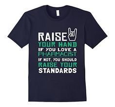 Amazon.com: Pharmacist Raise Your Hand Job Title T-shirt: Clothing