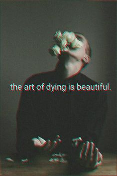 """dying is an art. and just like everything else, I do it exceptionally well""- Sylvia Plath Aesthetic Grunge, Quote Aesthetic, Lyric Quotes, Me Quotes, Dark Quotes, Frases Tumblr, Foto Art, Deep Thoughts, English"