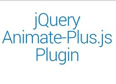 Animate-Plus.js is a jQuery plugin worked with animate.css that allows you apply multiple cross-browser CSS3 animations on any Html elements.