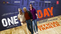 Esha Gupta and Anupam Kher starrer One Day: Justice Delivered trailer out Anupam Kher, Esha Gupta, One Day: Justice Delivered Friday Film, Hindi Movies Online Free, Anupam Kher, Film Story, Movie Info, Star Cast, New Poster, Official Trailer, One Day