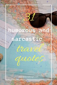 31 humorous and sarcastic travel quotes | 203Challenges