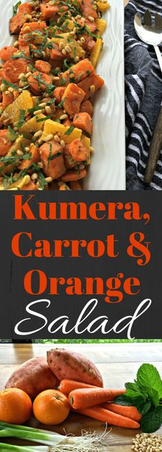 Roasted Kumara, Carrot & Orange Summer Salad – A delicious salad with sweet potato and other fresh ingredients, perfect year round! Orange Vegetable Recipes, Orange Recipes, Vegetable Salad, Summer Salad Recipes, Summer Salads, Summer Food, Kumara Recipes, Cooking Recipes