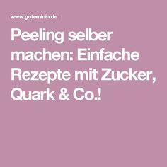Peeling selber machen: Einfache Rezepte mit Zucker, Quark & Co.!