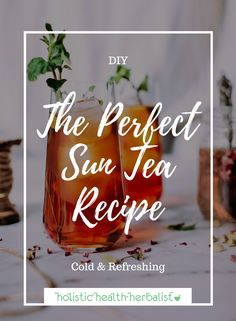 The Perfect Sun Tea Recipe - This is the perfect iced tea to have on hot summer days made with high quality black tea, fresh herbs, citrus, and raw honey. Sun Tea Recipes, Fresh Juice Recipes, Honey Recipes, Refreshing Drinks, Fun Drinks, Healthy Drinks, Beverages, Home Made Ice Tea, Making Iced Tea