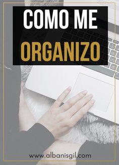 Algunas recomendaciones acerca de cómo me organizo de manera digital