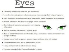 body language: eyes This is so interesting to me. Book Writing Tips, Writer Tips, Creative Writing Prompts, Writing Words, Writing Help, Writing Skills, Writing Ideas, Writing Prompts For Writers, The Words