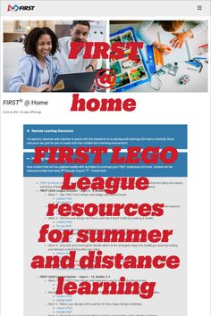 FIRST @ Home: FIRST LEGO League resources and activities that can be done at home during summer break or distance learning periods.