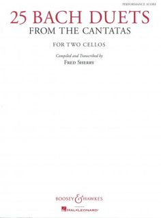 25 Bach Duets from the Cantatas for 2 Cellos