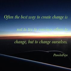 watching the sunrise out my window you see what I saw while flying from S.E. Asia to Washington, D.C. recently. The view reminded me that everyday we have a chance to make a change and that change begins with ourselves! You can reach me at pamilafaye@me.com if you would like to know more.