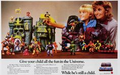 "He-Man And The Masters of The Universe: ""Give your child all the fun in the Universe. While he's still a child."""