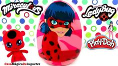 Huevo Sorpresa Gigante de Miraculous LadyBug de Plastilina Play Doh en E...