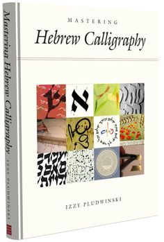 The definitive book on Hebrew calligraphy, by Izzy Pludwinsky ~ pin to #hebrew #judaism
