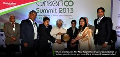 Mahindra Lifespaces was awarded the CII – IGBC Sustainability award by the Hon. Dr. APJ Abdul Kalam, former President of India at the CII Conference- GreenCo Summit 2013.  The award recognises Mahindra Lifespaces' efforts toward constructing #GreenBuildings  #Sustainable #Building #Ecofriendly #Environment #Futuristic #Awards