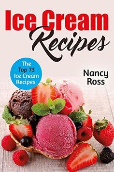 Ice Cream Recipes: The Top 73 Ice Cream Recipes by Nancy ... https://www.amazon.com/dp/B0745TX5CP/ref=cm_sw_r_pi_dp_x_Opb-zbHS4Z7WH