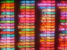 Bruce Nauman, One Hundred Live and Die, 1984