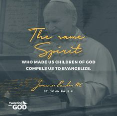 +St John Paul II+ St John Paul Ii, Words Worth, Christian Quotes, Catholic, Saints, Children, Movie Posters, Young Children, Boys