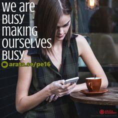 We are busy making ourselves busy. http://arata.se/pe16  __________________________________________________________________________ #lifequotesArataAcademy #ArataAcademyENGLISH #edtech #elearning #instadaily #Mastery #PhotoOfTheDay #PicOfTheDay #Productivity #SeiitiArata #SelfDevelopment #Busy #Lifequotes #advice