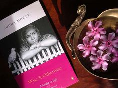 Wise and Otherwise by Sudha Murty - Read on a plane journey back home and loved every story - indeed a salute to life I Love Books, Books To Read, My Books, This Book, Sudha Murthy, Continuing Education, Im Trying, Bookstagram, Short Stories