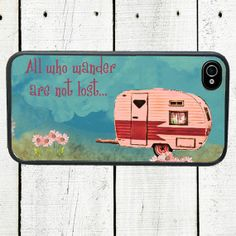 Pink RV Camper iPhone 4 Case, iPhone 4 4s Case, All Who Wander are Not Lost - iPhone 5 Case on Etsy, $16.00 #Christmas #thanksgiving #Holiday #quote