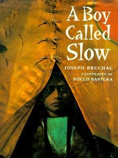 History: A Boy Called Slow, Joseph Bruchac