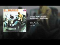 Helado de chocolate eddie palmieri