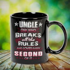 uncle one who breaks all the rules and loves gift Great t-shirts, mugs, bags, hoodie, sweatshirt, sleeve tee gift for aunt, auntie from niece, nephew or any girls, boys, children, friends, men, women on birthday, mother's day, father's day, Christmas or any anniversaries, holidays, occasions.