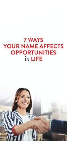 7 Ways Your Name Affects Opportunities In Life
