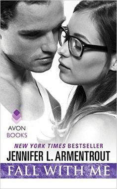 Fall With Me (Wait for You) eBook: Jennifer L. Armentrout: Amazon.de: Kindle-Shop