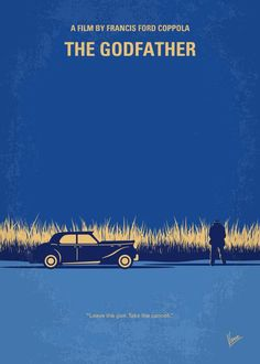 No686-1+My+Godfather+I+minimal+movie+poster  The+aging+patriarch+of+an+organized+crime+dynasty+transfers+control+of+his+clandestine+empire+to+his+reluctant+son. Director:+Francis+Ford+Coppola Stars:+Marlon+Brando,+Al+Pacino,+James+Caan