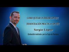 M COMO QUITAR UN DOLOR CON EFT Demostración práctica con EFT Sergio López - YouTube