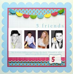 5 friends - Scrapbook.com - Super layout. #scrapbooking #layout #nikkisivils