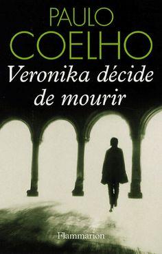 Veronika décidé de mourir - Paulo Coelho