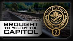 DISTRICT 2 - A Message From The Capitol - The Hunger Games: Catching Fir...