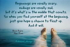 Love this saying from Hope Floats.