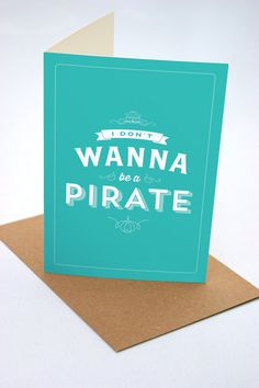 I Don't Want to be a Pirate - Seinfeld Card - Funny - Humour #Seinfeld #Signfeld