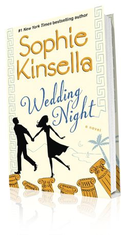 Wedding Night by Sophie Kinsella - a great laugh out loud, british-lit, chick lit, beach read.