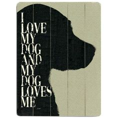 Love My Dog Sign