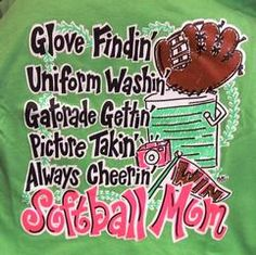 This is a great shirt!! So true...This is how softball mamas spend their summer :)
