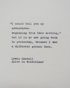 This quote is hand-typed onto a piece of cream colored card-stock. From Alice in Wonderland by Lewis Carroll. in wonderland Quotes Alice in Wonderland Quote Hantyped on Typewriter / Typewriter Quote Quotable Quotes, True Quotes, Words Quotes, Sayings, Funny Quotes, Poem Quotes, The Words, No Ordinary Girl, Thoughts