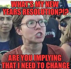 Funny new year memes comedy and humor for niece and nephew. Funny New Years Memes, New Year Jokes, Funny Quotes, Funny Memes, Hilarious, New Years Resolution Funny, Triggered Meme, Recent Memes