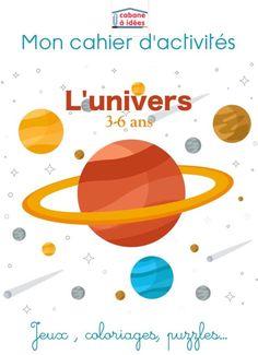 Un cahier d'activités pour les enfants à l'âge de la maternelle pour découvrir l'espace, les planètes et l'univers #apprendreautrement #univers#astronomie