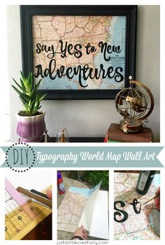 DIY world map wall art from Just a Little Creativity.  Featuring vintage maps and hand lettered typography tutorial.
