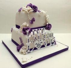 """Live, Laugh, Love Wedding Cake. This was a 4"""" & 6"""" cake with 75 matching cupcakes. The topper was supplied by the bride :o)"""