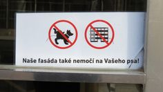 A Well-Behaved Facade: It Doesn't Pee on Dogs - Weird Things in Prague Dog Signs, Prague, Facade, Your Dog, Weird, Dogs, Pet Dogs, Facades, Doggies
