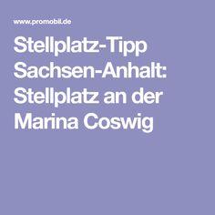 Stellplatz-Tipp Sachsen-Anhalt: Stellplatz an der Marina Coswig