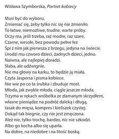 Wisława Szymborska Word Art, Life Quotes, Thoughts, Words, Medicine, Inspiration, Random, House, Design