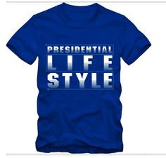 Presidential Lifestyle Block White Letters Fade 100% cotton Size: X-Small, Small, Medium, Large, X-Large, 2XL, 3XL, 4XL Color: Blue Check our our Zazzle Shop Price: $28.99