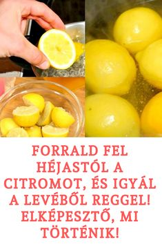 FORRALD FEL HÉJASTÓL A CITROMOT, ÉS IGYÁL A LEVÉBŐL ÉBREDÉS UTÁN! ELKÉPESZTŐ, MI TÖRTÉNIK! Anti Aging, Vitamins, Lime, Fruit, Breakfast, Healthy, Fitness, Food, Gymnastics